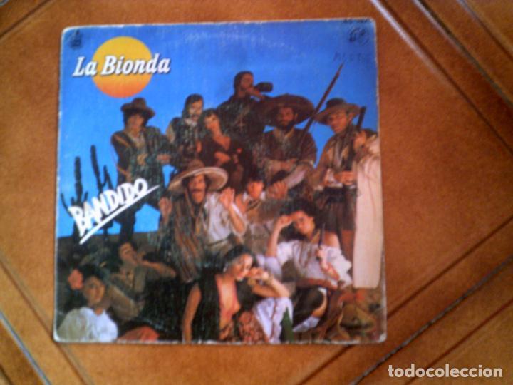 DISCO DE LA BIONDA ,TEMA BANDIDO Y THERE IS NO OTHER WAY (Música - Discos - Singles Vinilo - Pop - Rock - Extranjero de los 70)