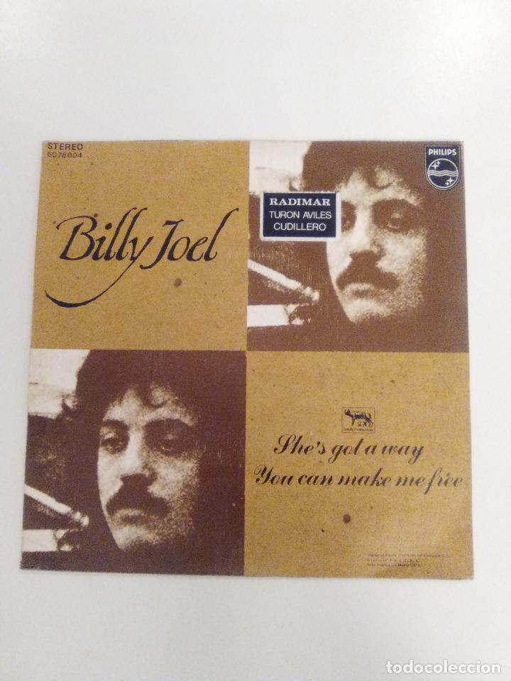 Discos de vinilo: BILLY JOEL She's got a way / You can make me free ( 1972 PHILIPS ESPAÑA ) MUY RARO BUEN ESTADO - Foto 2 - 147720914