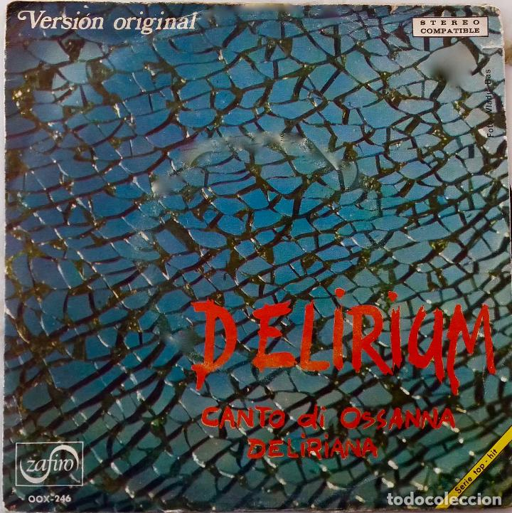 DELIRIUM. CANTO DI OSSANNA. VERSIÓN ORIGINAL. SINGLE ZAFIRO PROMOCIONAL LABEL BLANCO (Música - Discos - Singles Vinilo - Pop - Rock - Extranjero de los 70)
