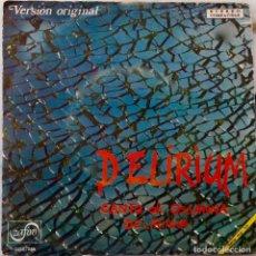 Discos de vinilo: DELIRIUM. CANTO DI OSSANNA. VERSIÓN ORIGINAL. SINGLE ZAFIRO PROMOCIONAL LABEL BLANCO. Lote 147722626