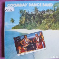Discos de vinilo: LP - GOOMBAY DANCE BAND - HOLIDAY IN PARADISE (SPAIN, CBS 1981). Lote 147724894