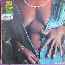 Discos de vinilo: LP - JESSE GREEN - NICE AND SLOW (SPAIN, EMI RECORDS 1976). Lote 147726746
