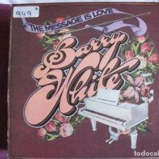 Discos de vinilo: LP - BARRY WHITE - THE MESSAGE IS LOVE (SPAIN, UNLIMITED GOLDS 1979). Lote 147727070