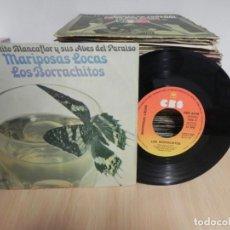 Discos de vinilo: MARIPOSAS LOCAS (ERNESTITO BLANCAFLOR Y SUS AVES DEL PARAISO): LAS BORRACHITOS / LOS BORRACHITOS 2 . Lote 147729546