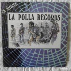 Discos de vinilo: LA POLLA RECORDS EN DIRECTO. Lote 147731942