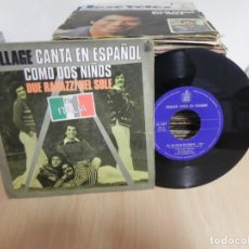Discos de vinilo: SINGLE COLLAGE CANTA EN ESPAÑOL - COMO DOS NIÑOS / MA CHE FACCIA DA SCHIAFFI - HISPAVOX 1977 . Lote 147731974