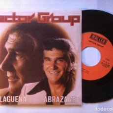 Discos de vinilo: HECTOR GROUP - ABRAZAME / MAÑAGUEÑA - SINGLE 1980 - MALLER. Lote 147732222