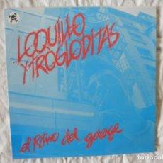 Discos de vinilo: LOQUILLO Y TROGLODITAS EL RITMO DEL GARAJE. Lote 147732370