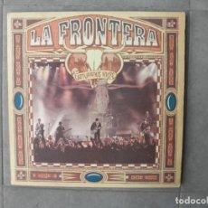 Discos de vinilo: LA FRONTERA CAPTURADOS VIVOS. Lote 147733830