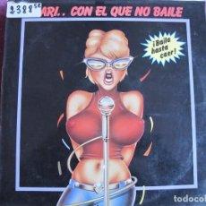Discos de vinilo: LP - MARI...CON EL QUE NO BAILE - VARIOS (SPAIN, MERCURY 1985, VER FOTO ADJUNTA). Lote 147736454
