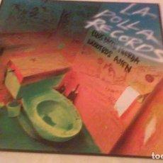 Discos de vinilo: LA POLLA RECORDS (ELLOS DICEN MIERDA NOSOTROS AMEN) AÑO 1990 - OHIUKA. Lote 147736670