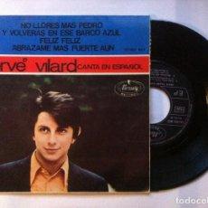 Discos de vinilo: HERVE VILAR - CANTA EN ESPAÑOL FELIZ FELIZ - EP 1967 - MERCURY. Lote 147738814