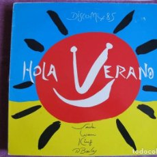 Discos de vinilo: LP - HOLA VERANO-DISCO MIX 85 - VARIOS (SPAIN, CBS 1985, VER FOTO ADJUNTA). Lote 147739186