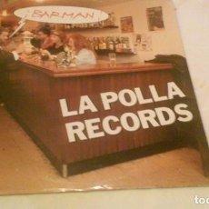 Discos de vinilo: LA POLLA RECORDS ( ¡BARMAN! ) AÑO 1991 - OHIUKA (MAXI-SINGLE TAMAÑO GRANDE CON 4 TEMAS). Lote 147743394
