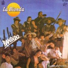Discos de vinilo: LA BIONDA - BANDIDO. Lote 147747546