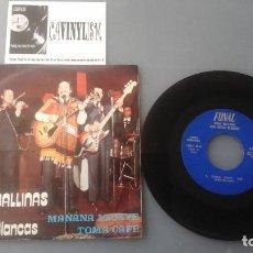 Discos de vinilo: PACO BALLINAS & NOTAS BLANCAS MAÑANA LLUEVE / TOMA CAFE SINGLE 1974 FONAL RARO. Lote 147754542