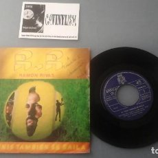 Discos de vinilo: RAMON RIVAS SG BCD 1983 EL TENIS TAMBIEN SE BAILA +1 - ELECTRONICA SYNTH POP FIRMADO RAMÓN RIVAS. Lote 147755526