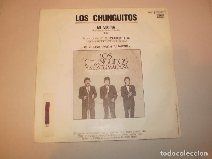 Discos de vinilo: single los chunguitos. mi vecina. emi 1988 spain (disco probado y bien, seminuevo) - Foto 2 - 147759154