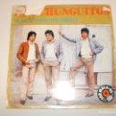 Discos de vinilo: SINGLE LOS CHUNGUITOS. YO NO TE PUEDO DAR RIQUEZA. QUÉ PENA DE MI NIÑO EMI 1983 SPAIN (PROBADO). Lote 147760302
