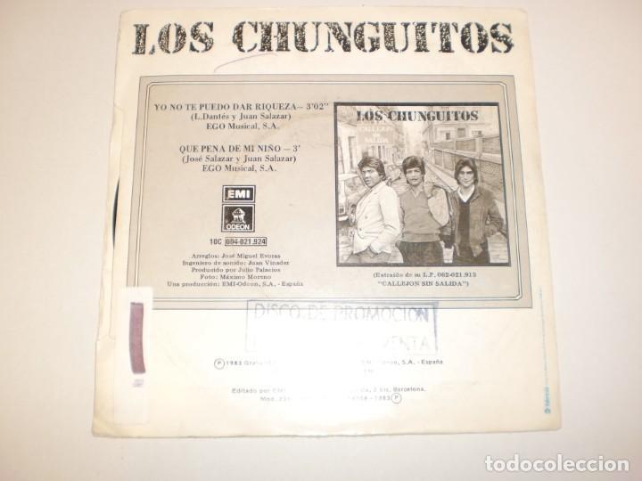 Discos de vinilo: single los chunguitos. yo no te puedo dar riqueza. qué pena de mi niño emi 1983 spain (probado) - Foto 2 - 147760302