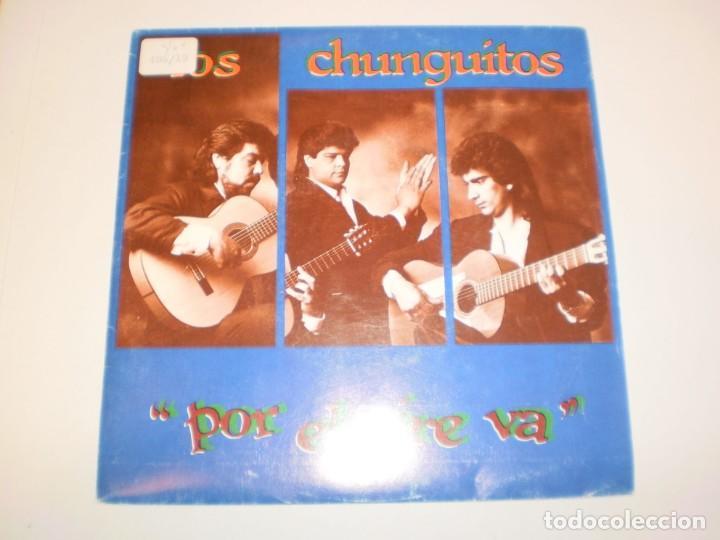 SINGLE LOS CHUNGUITOS. POR EL AIRE VA. EMI 1991 SPAIN (PROBADO Y BIEN) (Música - Discos - Singles Vinilo - Flamenco, Canción española y Cuplé)