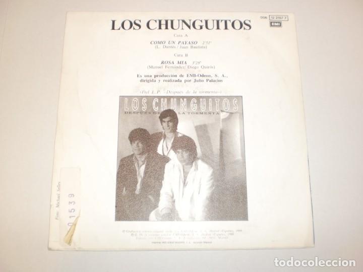 Discos de vinilo: single los chunguitos. como un payaso. rosa mía. emi 1986 spain (probado y bien) - Foto 2 - 147762006