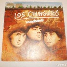 Discos de vinilo: SINGLE LOS CHUNGUITOS. ENCADENADO. COMO UN PUÑAL EMI 1985 SPAIN (PROBADO Y BIEN). Lote 147762526