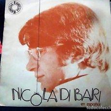 Discos de vinilo: LP NICOLA DIBARI EN ESPAÑOL. AÑO 1975 . Lote 147764950
