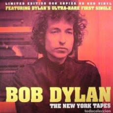 Discos de vinilo: BOB DYLAN * LP NEW YORK TAPES * EDICIÓN ULTRALIMITADA A 500 COPIAS EN VINILO ROJO * PRECINTADO!!. Lote 231766070