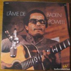 Discos de vinilo: BADEN POWELL–L'ÂME DE BADEN POWELL LP. Lote 147777290