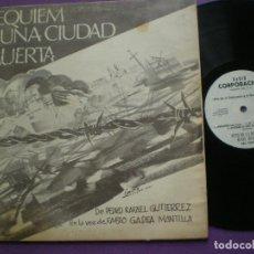 Discos de vinilo: REQUIEM A UNA CIUDAD MUERTA - P. R GUTIERREZ FABIO GADEA MANTILLA - LP NICARAGUA RADIO CORP. 1973. Lote 147777598