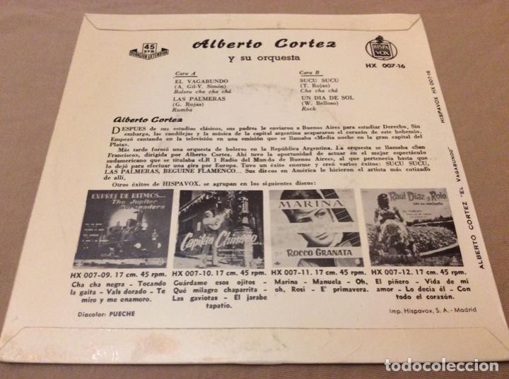 Discos de vinilo: ALBERTO CORTEZ El vagabundo / Las palmeras / Sucu sucu / Un dia de sol. 1960 Hispavox. - Foto 2 - 147784154