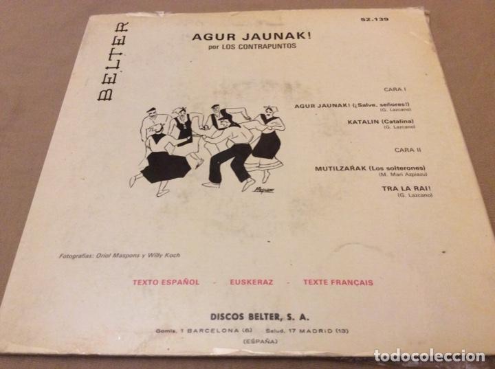Discos de vinilo: LOS CONTRAPUNTOs. AGUR JAUNAK+3. PORTada ABIERTA-LETRAS. Belter 1967. - Foto 2 - 147786578