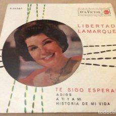 Discos de vinilo: LIBERTAD LAMARQUE. TE SIGO ESPERANDO + 3, RCA 1962.. Lote 147786738