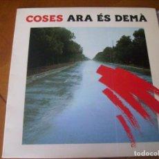 Discos de vinilo: LP : COSES / ARA ES DEMA / RARO PROGRESIVO PORTADA DOBLE EX. Lote 147786750