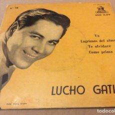 Discos de vinilo: LUCHO GATICA. YO / LÁGRIMAS DEL ALMA / TE OLVIDARÉ / COME PRIMA. AUTÓGRAFO.. Lote 147788018