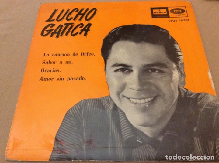 LUCHO GATICA. LA CANCION DE ORFEO + SABOR A MI + GRACIAS + AMOR SIN PASADO.1960. (Música - Discos de Vinilo - EPs - Grupos y Solistas de latinoamérica)