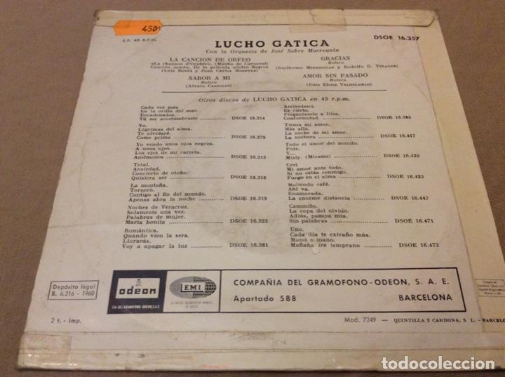 Discos de vinilo: LUCHO GATICA. LA CANCION DE ORFEO + SABOR A MI + GRACIAS + AMOR SIN PASADO.1960. - Foto 2 - 147788270