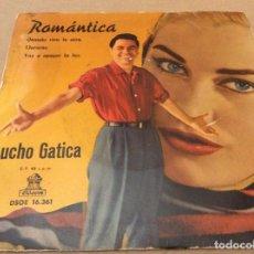 Discos de vinilo: LUCHO GATICA. ROMANTICA / QUANDO VIEN LA SERA / LLORARAS / VOY A APAGAR LA LUZ. ODEON 1960. Lote 147788582