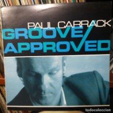 Discos de vinilo: PAUL CARRACK - GROOVE APPROVED. Lote 147794338