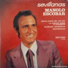 Discos de vinilo: MANOLO ESCOBAR. SEVILLANAS DEL PIO PIO. EP. Lote 147814702