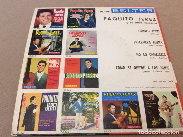 Discos de vinilo: PAQUITO JEREZ. TOMALO TODO + 3, belter 1963. - Foto 2 - 147819314