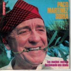 Discos de vinilo: PACO MARTINEZ SORIA - LOS MUCHOS MOTIVOS / RECLAMANDO UNA DEUDA (SINGLE ESPAÑOL, VERGARA 1967). Lote 147823814
