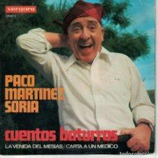 Discos de vinil: PACO MARTINEZ SORIA - LA VENIDA DEL MESIAS / CARTA A UN MEDICO (SINGLE ESPAÑOL, VERGARA 1968). Lote 147823958