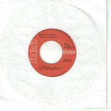 Discos de vinilo: PALITO ORTEGA - LA CHEVECHA / YO TENGO LA CULPA (SINGLE ESPAÑOL, RCA 1969). Lote 147826578