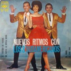 Discos de vinilo: LO 3 SUDAMERICANOS. NUEVOS RITMOS CON. EL PARTIDO DE FUTBOL. EP. Lote 147832566