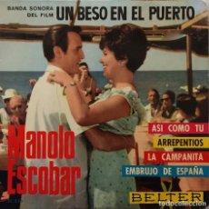 Discos de vinilo: MANOLO ESCOBAR. BANDA SONORA UN BESO EN EL PUERTO. ASÍ COMO TÚ. EP. Lote 147832838