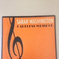 Discos de vinilo: SARAH WASHINGTON CARELESS WHISPER. Lote 147836957