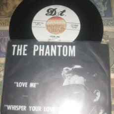 Discos de vinilo: THE PHANTOM LOVE ME / WHISPER YOUR LOVE(DOT-1960 ) RE USA BIKER OUTLAW TERROR LAS VEGAS CLUB. Lote 147858846