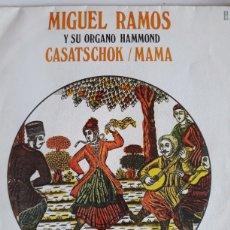 Discos de vinilo: MIGUEL RAMOS /CASATSCHOK/MAMA. Lote 147863412